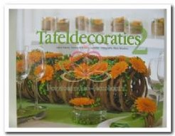 Tafeldecoraties 2 Tafeldecoraties 2