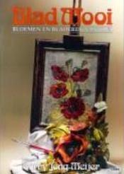 Blad Mooi - Bloemen en bladeren van klei - Corry J Blad Mooi - Bloemen en bl