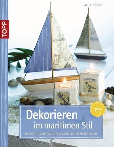 BoekDekorieren im maritimen Stil, alleen in het duits BoekDekorieren