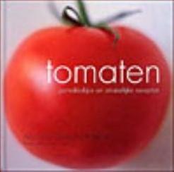 Tomaten - Gemakkelijke en smakelijke recepten Tomaten - Gemakkelijke en